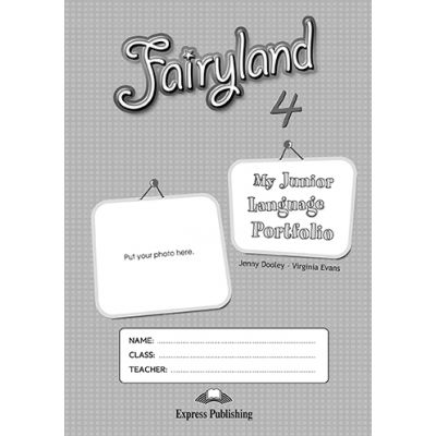 Curs limba engleza Fairyland 4 My Language Portfolio - Jenny Dooley, Virginia Evans