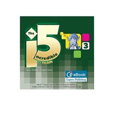 Curs limba engleza Incredible 5 3 IeBook - Jenny Dooley, Virginia Evans