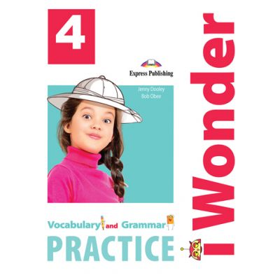Curs limba engleza iWonder 4 Vocabular si Gramatica - Jenny Dooley, Bob Obee