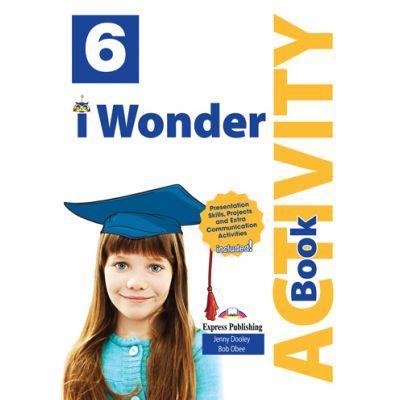 Curs limba engleza iWonder 6 Caiet cu Digibook App - Jenny Dooley, Bob Obee