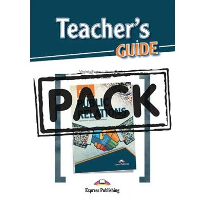 Curs limba engleza Public Relations Teacher's Pack with Teacher's Guide - Virginia Evans, Jenny Dooley, Max Bloom
