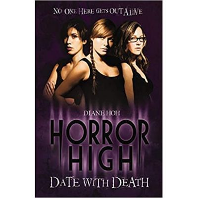 Date with Death. Horror High - Diane Hoh