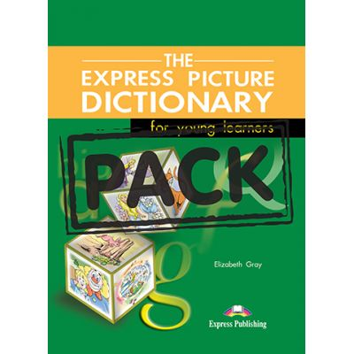 Dictionar ilustrat The Express Picture Dictionary Pachetul elevului - Elizabeth Gray
