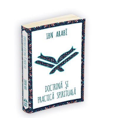 Doctrina si practica spirituala - Ibn Arabi