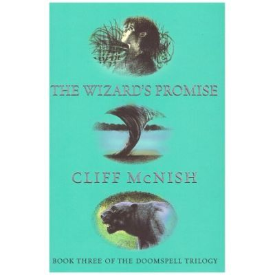 Doomspell Trilogy. The Wizard's Promise - Cliff McNish