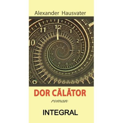Dor calator - Alexander Hausvater