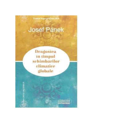 Dragostea in timpul schimbarilor climatice globale - Josef Panek