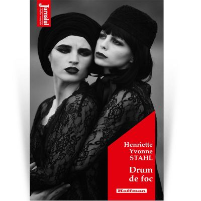 Drum de foc. Editia 2020 - Henriette Yvonne Stahl