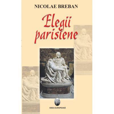 Elegii parisiene - Nicolae Breban