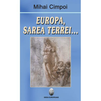 Europa, sarea Terrei - Mihai Cimpoi