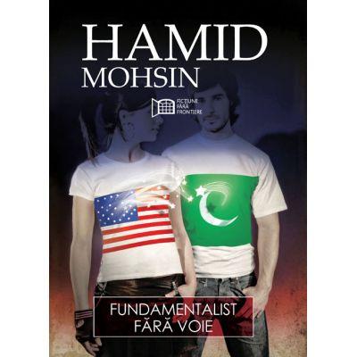 Fundamentalist fara voie - Hamid Mohsin