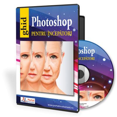 Ghid Photoshop pentru incepatori - Bogdan-Mihai Craciunas
