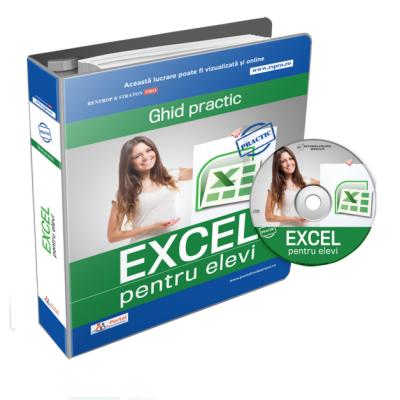 Ghid practic Excel pentru elevi + cadou CD cu formulare rezolvate in format Excel