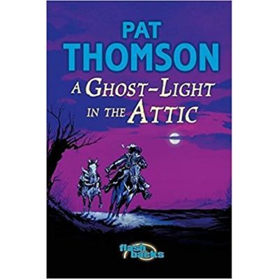Ghost Light in the Attic. Flashbacks - Pat Thomson