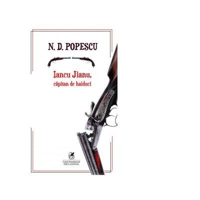 Iancu Jianu, capitan de haiduc - N. D. Popescu