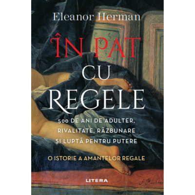 In pat cu regele - Eleanor Herman