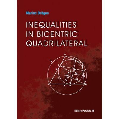 Inequalities in bicentric quadrilateral - Marius Dragan