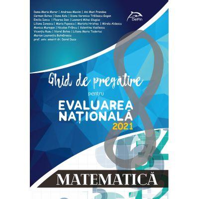 Matematica - Ghid de pregatire pentru Evaluarea Nationala 2021 - repere teoretice - aplicatii recapitulative - modele teste simulare