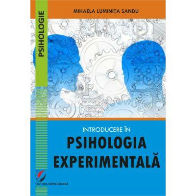 Introducere in psihologia experimentala - Mihaela Luminita Sandu