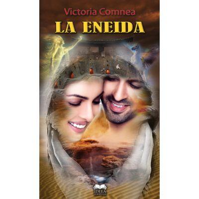La Eneida - Victoria Comnea