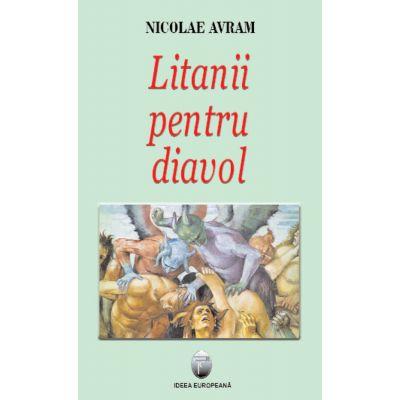 Litanii pentru diavol - Nicolae Avram