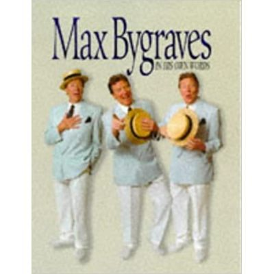 Max Bygraves in His Own Words - Max Bygraves