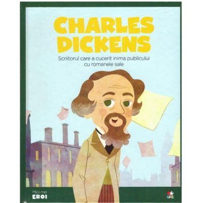 MICII EROI. Charles Dickens