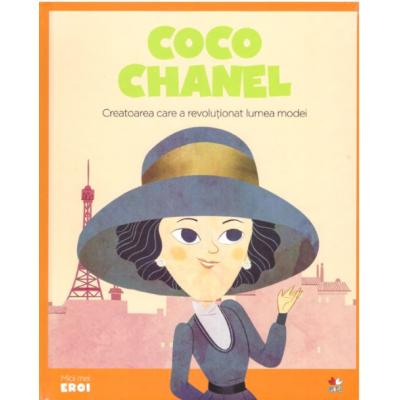 MICII EROI. Coco Chanel