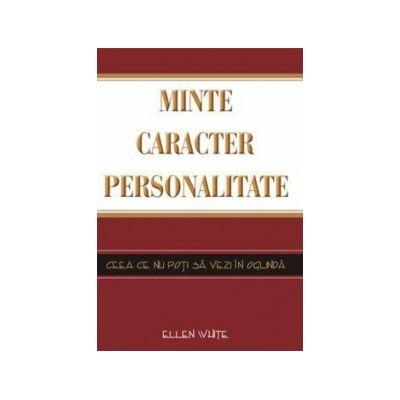 Minte, caracter, personalitate - Ellen G. White
