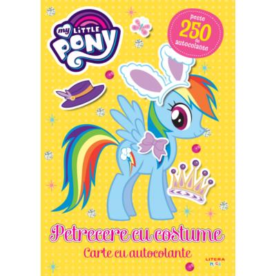 My Little Pony. Petrecere cu costume. Carte cu autocolante