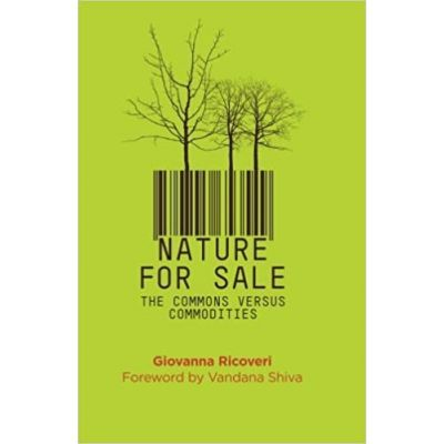 Nature for Sale. The Commons versus Commodities - Giovanna Ricoveri