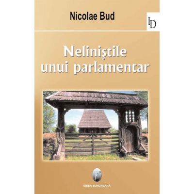 Nelinistile unui parlamentar - Nicolae Bud