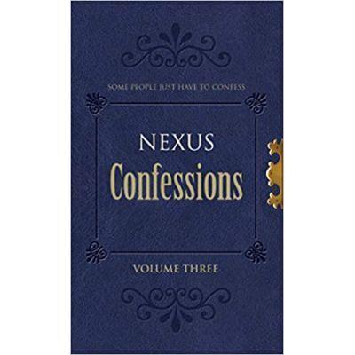 Nexus Confessions. Volume Three