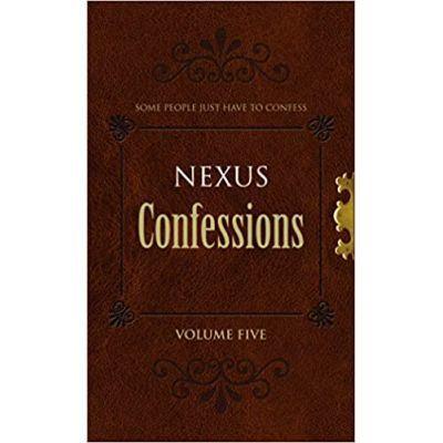 Nexus Confessions. Volume Five - Lindsay Gordon, Lance Porter