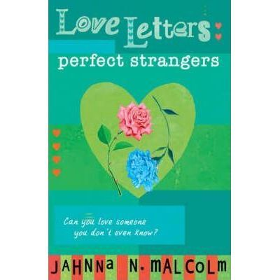 Perfect Strangers. Love Letters - Jahnna N. Malcolm