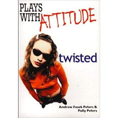 Plays with Attitude - Polly Peters, Andrew Fusek Peters