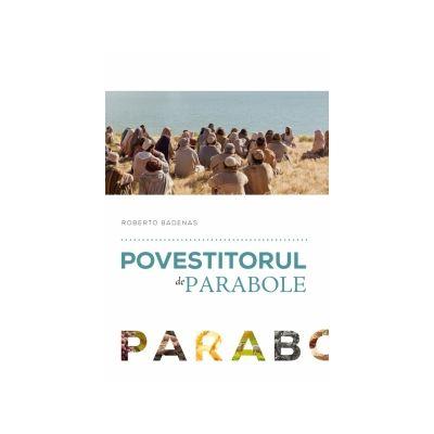Povestitorul de parabole - Roberto Badenas