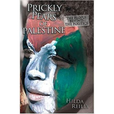 Prickly Pears of Palestine - Hilda Reilly