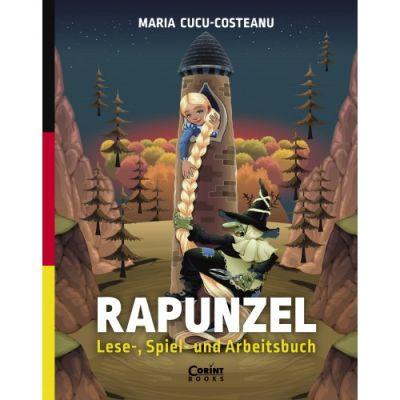 Rapunzel. Lese -, Spiel- und Arbeitsbuch - Maria Cucu-Costeanu
