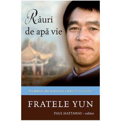 Rauri de apa vie - Fratele Yun
