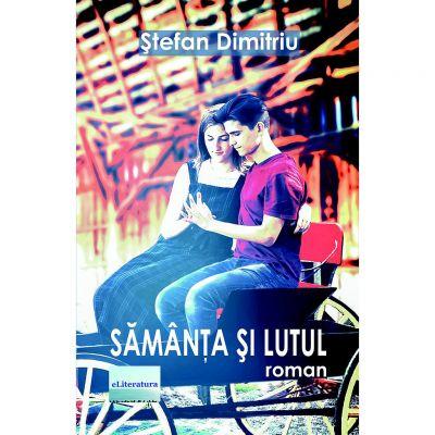 Samanta si lutul - Stefan Dimitriu