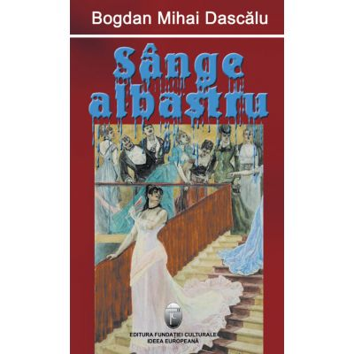 Sange albastru - Bogdan Mihai Dascalu