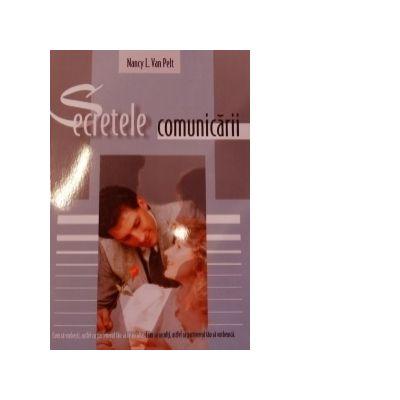 Secretele comunicarii - Nancy Van Pelt