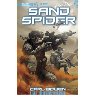 Shadow Squadron: Sand Spider - Carl Bowen