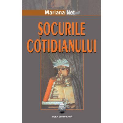 Socurile cotidianului - Mariana Net