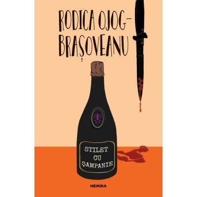Stilet cu sampanie (ed. 2020) - Rodica Ojog-Brasoveanu