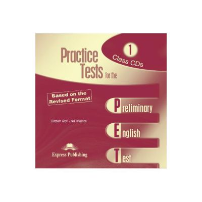 Teste limba engleza Practice tests for the PET 1. Set 2 CD - Elizabeth Gray, Neil O'Sullivan