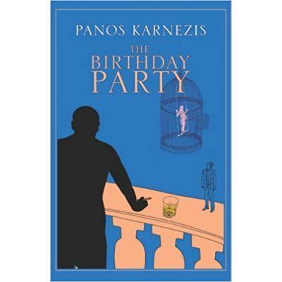 The Birthday Party - Panos Karnezis