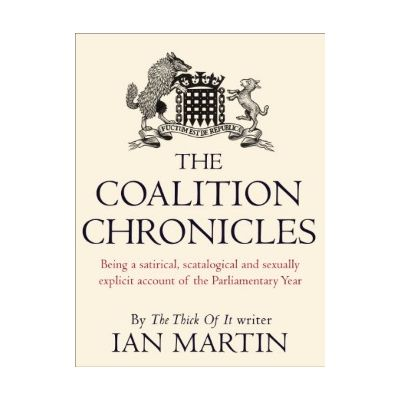 The Coalition Chronicles - Ian Martin