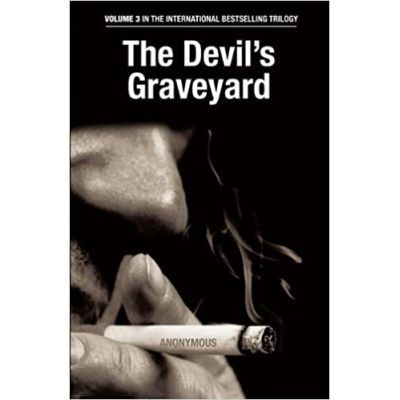 The Devil's Graveyard. Volume 3 in the International Bestselling Trilogy